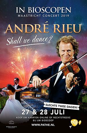 ANDRé RIEU - MAASTRICHTCONCERT 2019: SHALL WE DANCE?