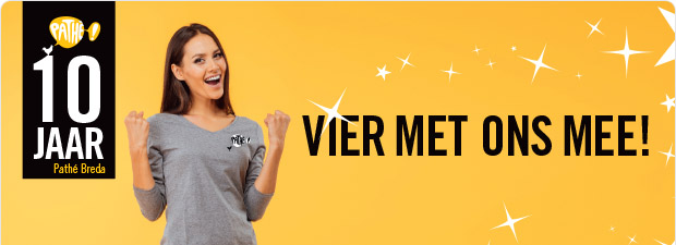 Pathé Breda bestaat 10 jaar!